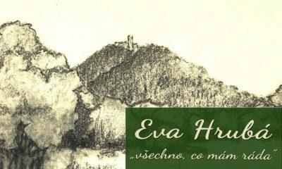 Vernisáž: Eva Hrubá – všechno, co mám ráda