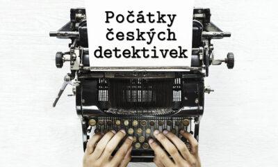 Přednáška: Počátky českých detektivek