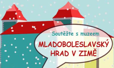 Výtvarná soutěž: Mladoboleslavský hrad v zimě